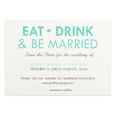 Personalized Eat, Drink & Be Married Invitation Cards