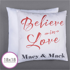 Believe In Love Personalized Pillow Cushion (18 Inch) (No Insert)