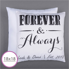 Forever And Always Personalized Pillow Cushion (18 Inch) (No Insert)