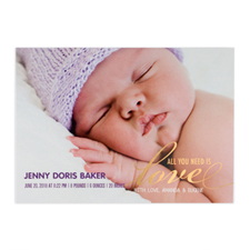 Create Your Own All You Need Is Love Foil Gold Birth Announcement, 5X7 Card Invites