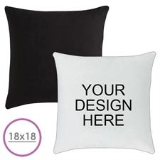 18 X 18 Custom Design Pillow (Black Back)  Cushion (No Insert)