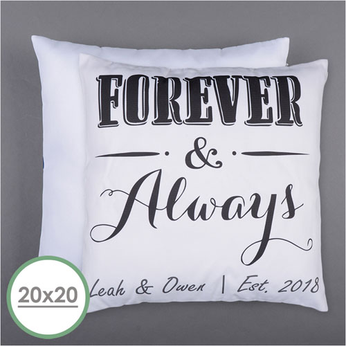 Forever And Always Personalized Pillow 20 Inch  Cushion (No Insert)